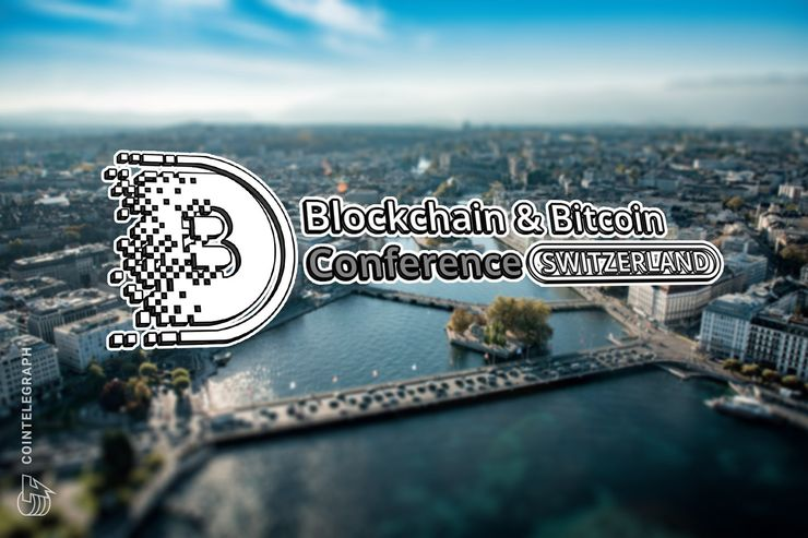 Blockchain & Bitcoin Conference Switzerland versammelt internationales Krypto-Knowhow in Genf