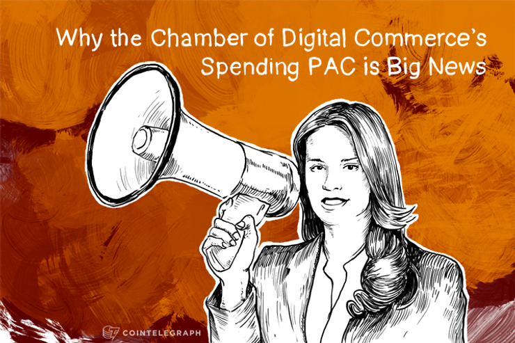 Why the Chamber of Digital Commerce's Spending PAC is Big News