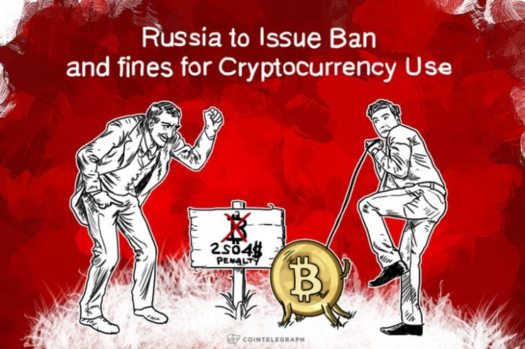 Russia to Issue Ban and Fines for Cryptocurrency Use