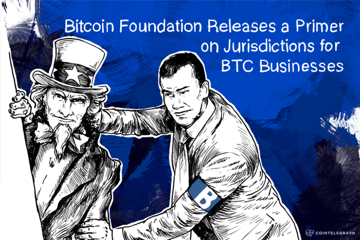 Bitcoin Foundation Releases a Primer on Jurisdictions for BTC Businesses
