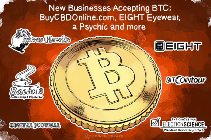 New Businesses Accepting BTC: BuyCBDOnline.com, EIGHT Eyewear, a Psychic and more