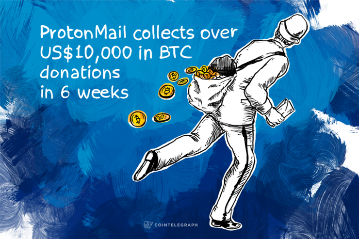 ProtonMail collects over US$10,000 in BTC donations in 6 weeks