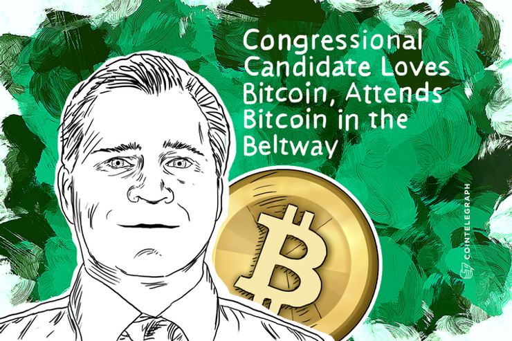 Congressional Candidate Loves Bitcoin, Attends Bitcoin in the Beltway