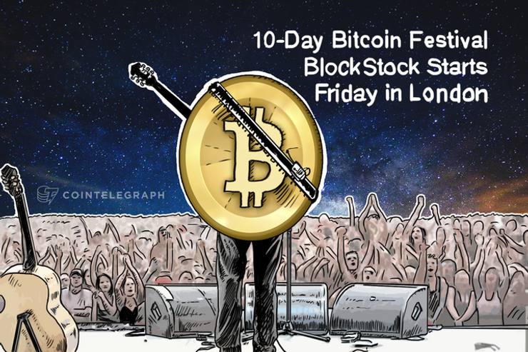 10-Day Bitcoin Festival BlockStock Starts Friday in London