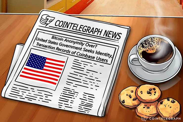 Bitcoin Anonymity Over? United States Government Seeks Identity, Transaction Records of Coinbase Users