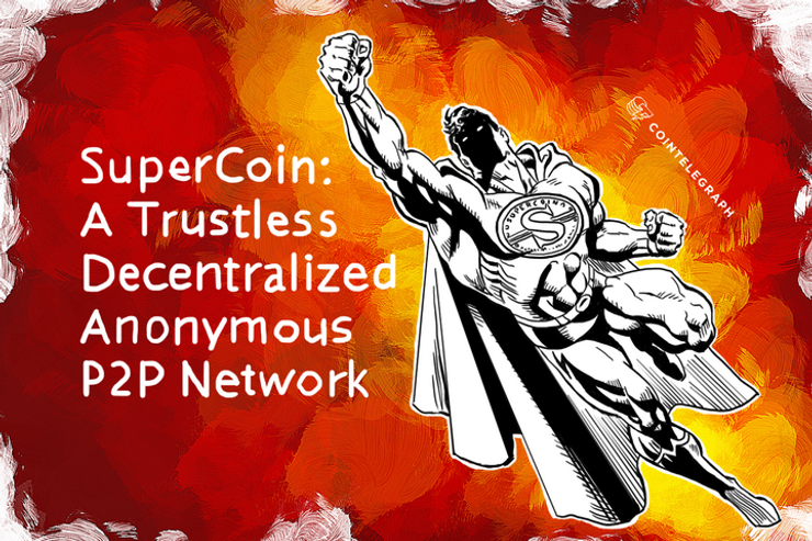SuperCoin: A Trustless Decentralized Anonymous P2P Network
