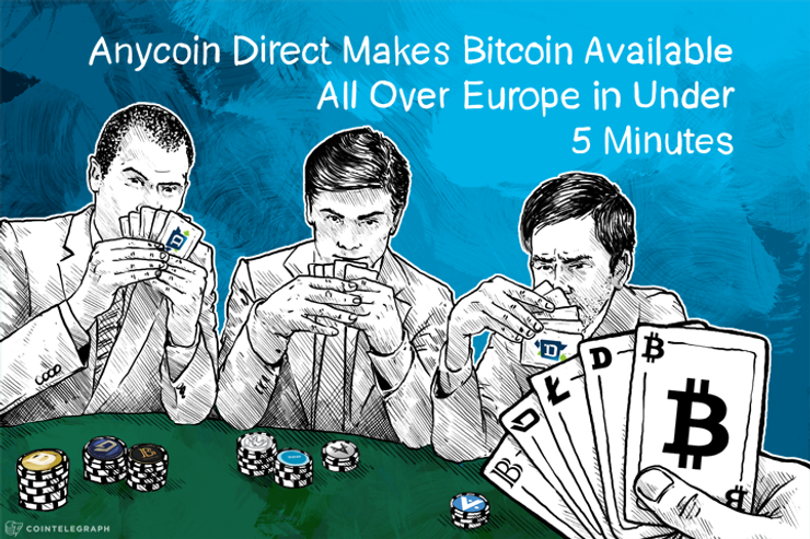 Anycoin Direct Makes Bitcoin Available All Over Europe in Under 5 Minutes
