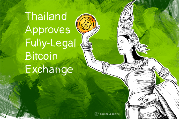 Thailand Approves Fully-Legal Bitcoin Exchange