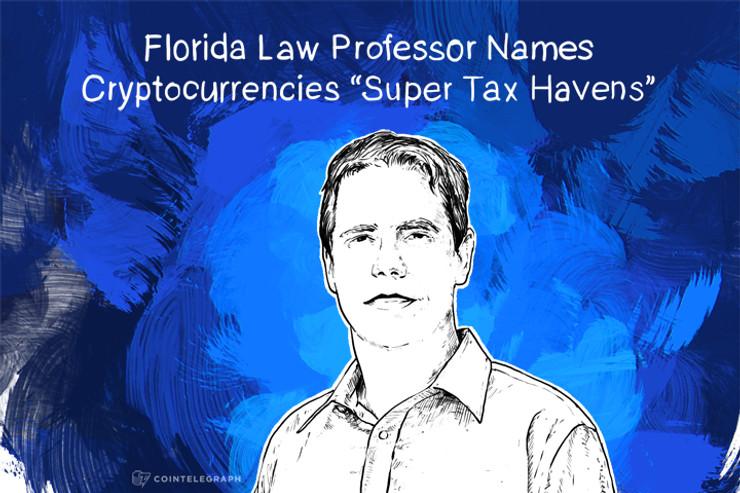 """Florida Law Professor Names Cryptocurrencies """"Super Tax Havens"""""""