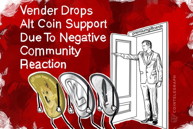Vender Drops Alt Coin Support Due To Negative Community Reaction