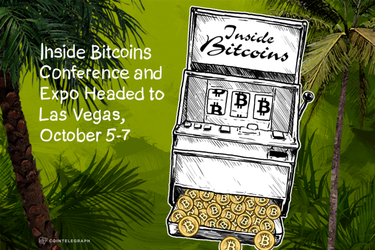 Inside Bitcoins Conference and Expo Headed to Las Vegas, October 5-7