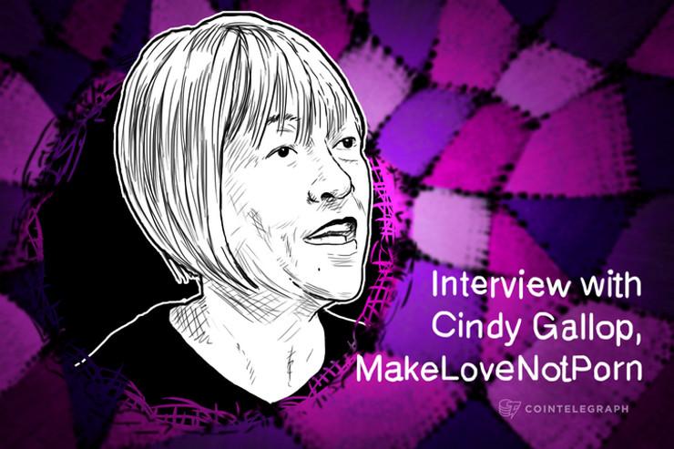Decentralizing Sex: Cindy Gallop Makes Love Not Porn