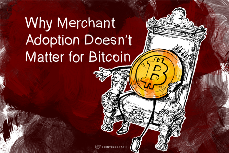 Why Merchant Adoption Doesn't Matter for Bitcoin