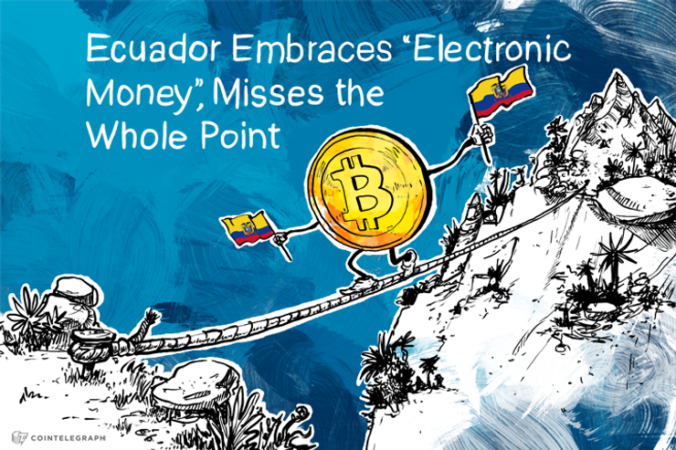 Ecuador Embraces 'Electronic Money,' Misses the Whole Point